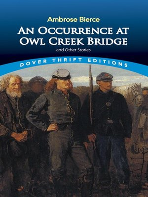 cover image of An Occurrence at Owl Creek Bridge and Other Stories